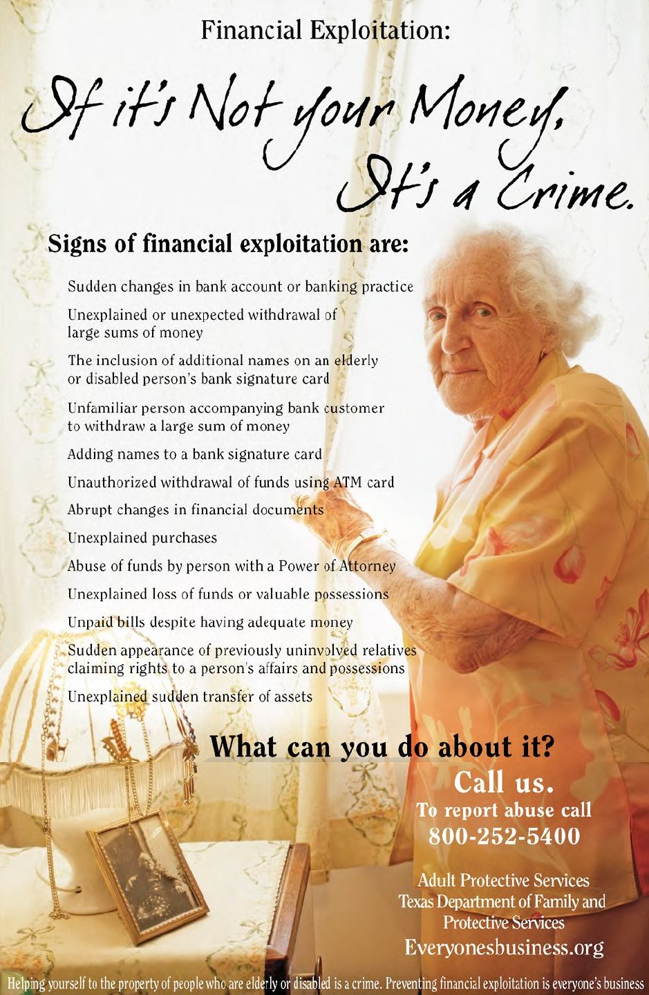 Financial exploitation - If it's not your money, it's a crime.